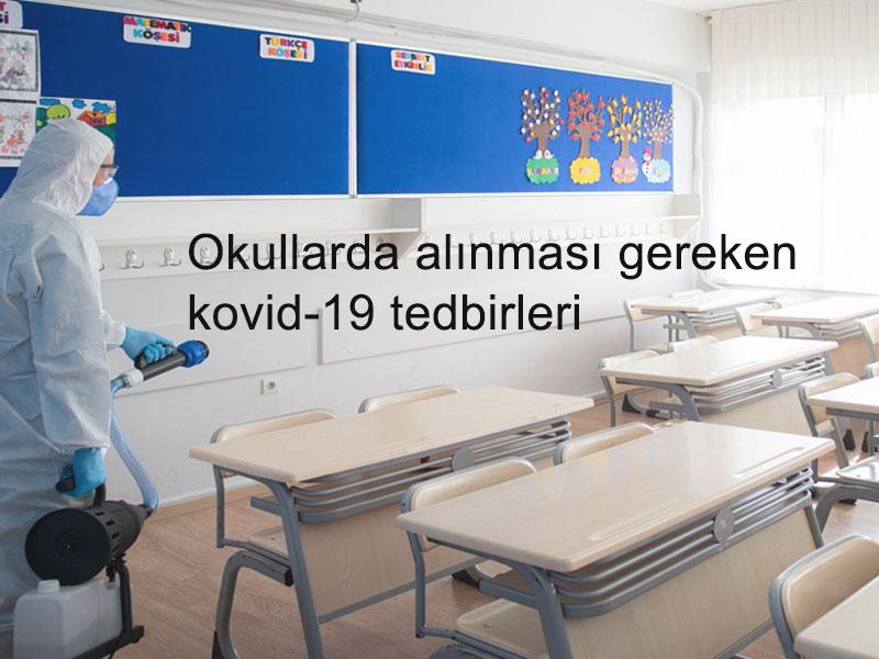 Okullarda Alınması Gereken Kovid-19 Önlemleri